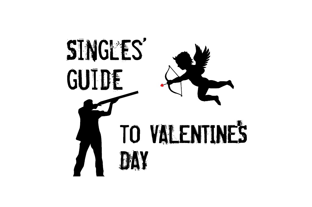 Stay Single this Valentine's Day