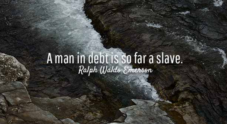 Emerson Quote on Debt as Slavery